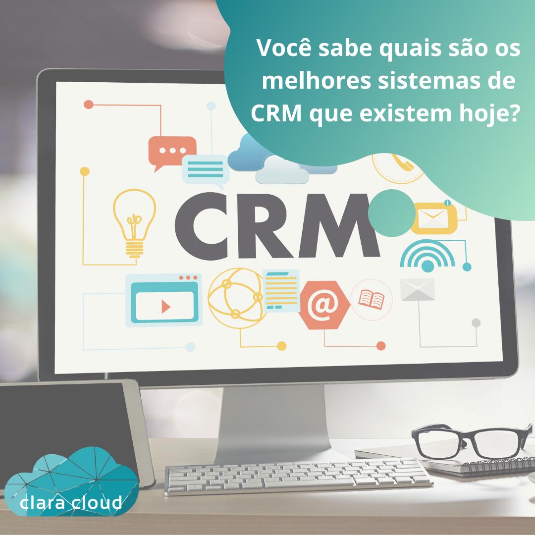 Confira agora 8 melhores sistemas de CRM que existem hoje